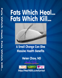 Fats which kill fats which heal